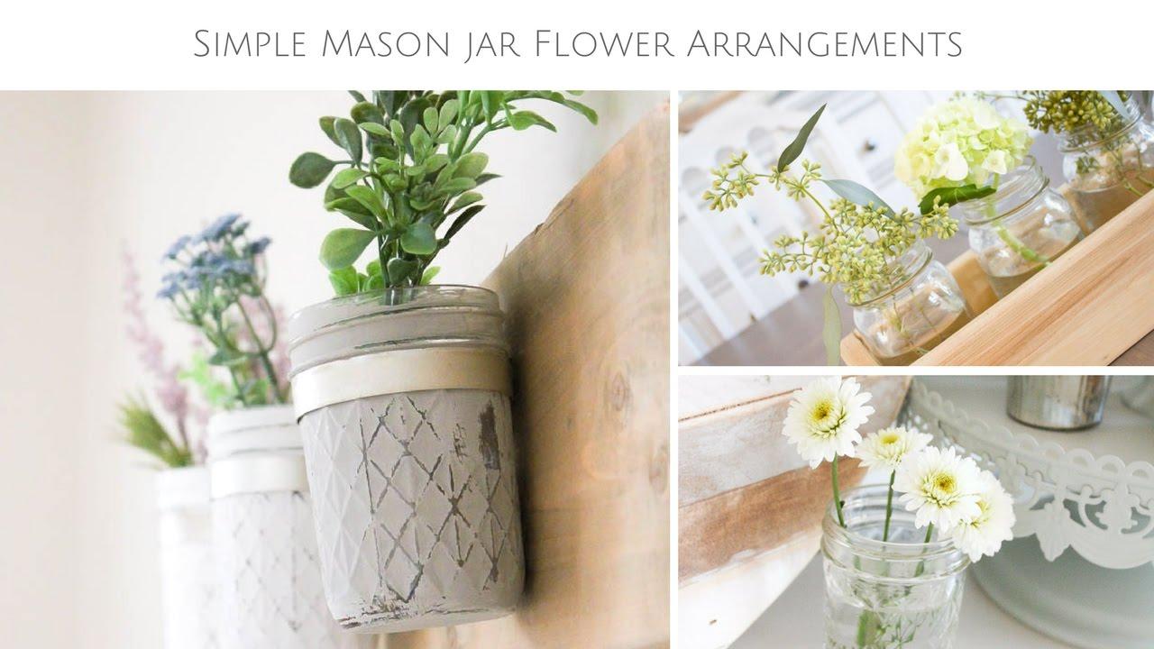 5 Farmhouse Style Mason Jar Flower Arrangement Ideas Youtube