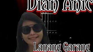 Download lagu Dian Anic - Lanang Garang