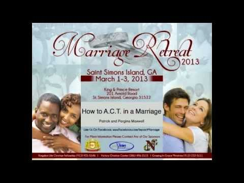How to A.C.T. in a Marriage (Audio Only) ~ Patrick and Pergina Maxwell