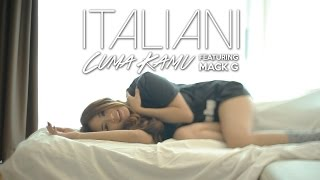 ITALIANI Feat. MACK'G - Cuma Kamu (Official Music Video)