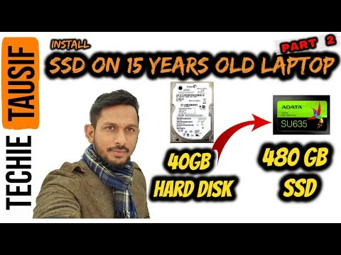 SSD In 15 Years Old Laptop | Does SSD Works On Old Laptops ? 😮😯 Part 2