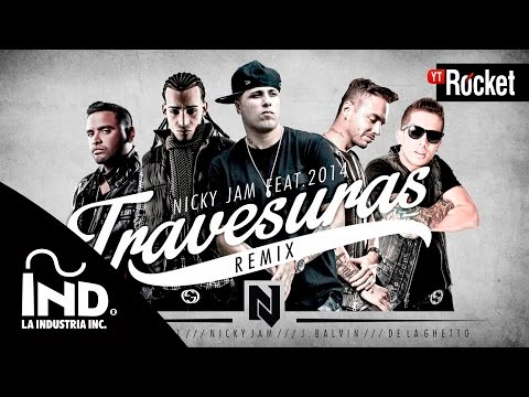 Travesuras Remix  Nicky Jam Ft De La Ghetto, J balvin, Zion y Arcangel   Lyric