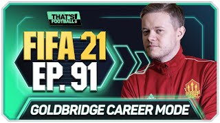 FIFA 21 MANCHESTER UNITED CAREER MODE! GOLDBRIDGE! EPISODE 91