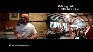 THE FINAL STAY SANE SESSIONS No.31, 26th July 2020 with Andrew James from Da Luigi Bistro