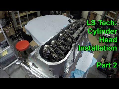 LS Tech: Cylinder Head Install - Part 2