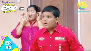 Taarak Mehta Ka Ooltah Chashmah - Episode 90 - Full Episode