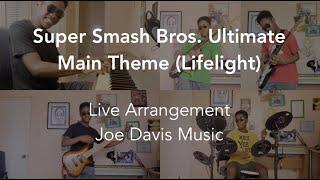 Super Smash Bros. Ultimate - Lifelight (Theme) (Live Arrangement)