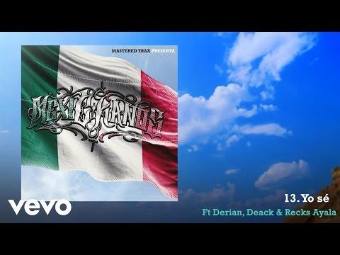 C-Kan - Yo Se ft. Derian, Deack, Recks Ayala
