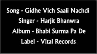 Gidhe Vich Saali Nachdi - Harjit Bhanwra