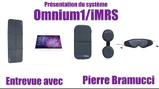 Présentation du système Omnium1/iMRS - Entrevue avec Pierre Bramucci