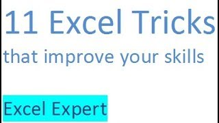 11 Excel tricks/tips that can change your life...!!