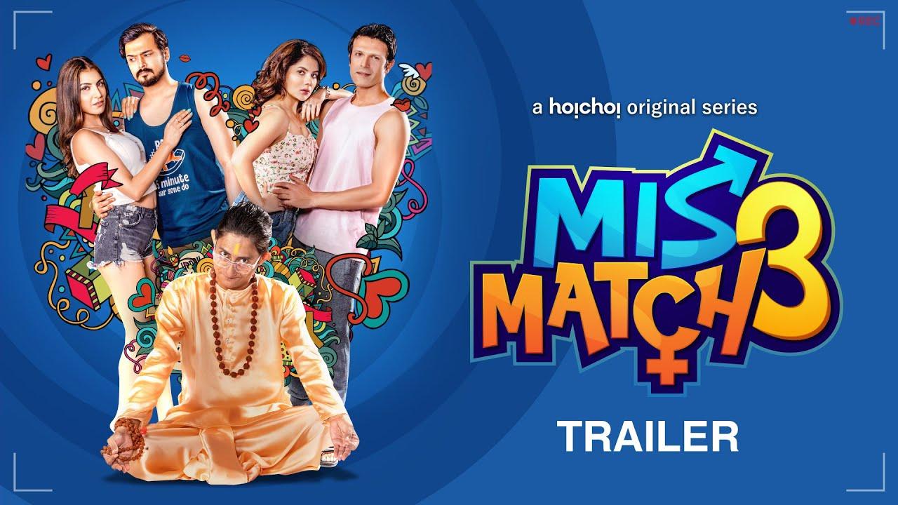 Download Mismatch (মিসম্যাচ) 3   Official Trailer   Rachel, Paayel, Rajdeep, Abhishek   18th Sep   hoichoi