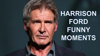 HARRISON FORD FUNNY MOMENTS