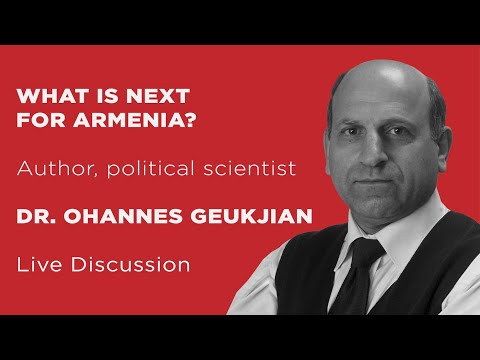 What Is Next For Armenia After The Karabakh War? | Live Discussion With Dr. Ohannes Geukjian