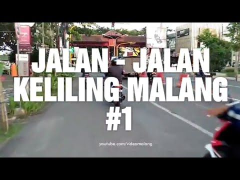 Jalan Jalan Ke Kota Malang, Bikin Kangen