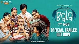 Bala  Official Trailer  Ayushmann Khurrana  Bhumi  Yami   Dinesh Vijan   Amar Kaushik   7th Nov 2019