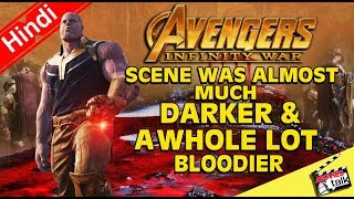 AVENGERS INFINITY WAR Darker Scene Cut From Film [Explained In Hindi]