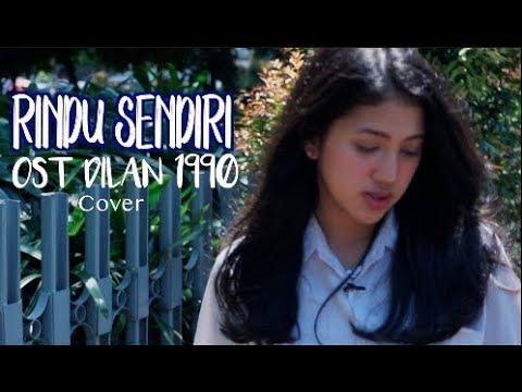 RINDU SENDIRI ( OST DILAN 1990 )    Vhiendy Savella
