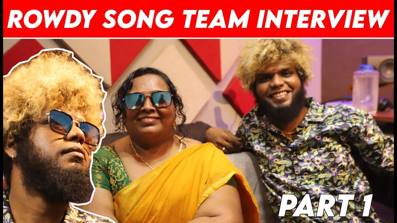 Rowdy Song Team Interview | Part 1 | Saravedi Saran