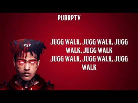 XXXTENTACION - JUGG WALK (LYRICS) W/DOWNLOAD