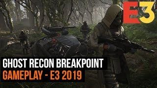 Ghost Recon Breakpoint E3 2019 gameplay