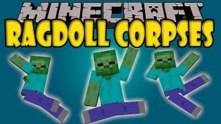 RAGDOLL CORPSES MOD - Los Cadaveres Retorcibles! - Minecraft mod 1.8 Review ESPAÑOL