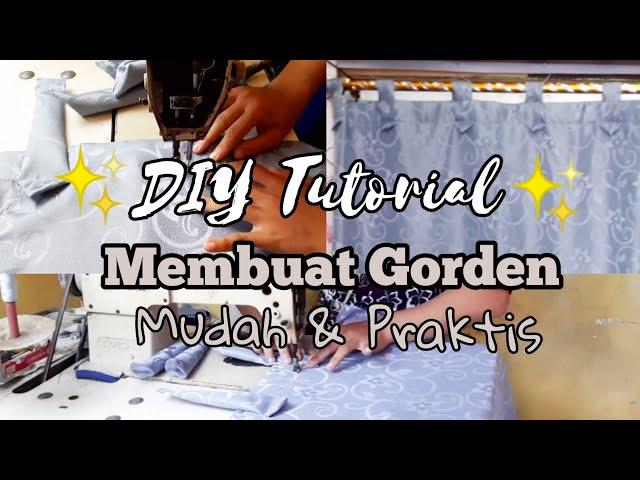 DIY - Cara mudah membuat gorden sendiri