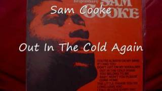 Watch Sam Cooke Out In The Cold Again video