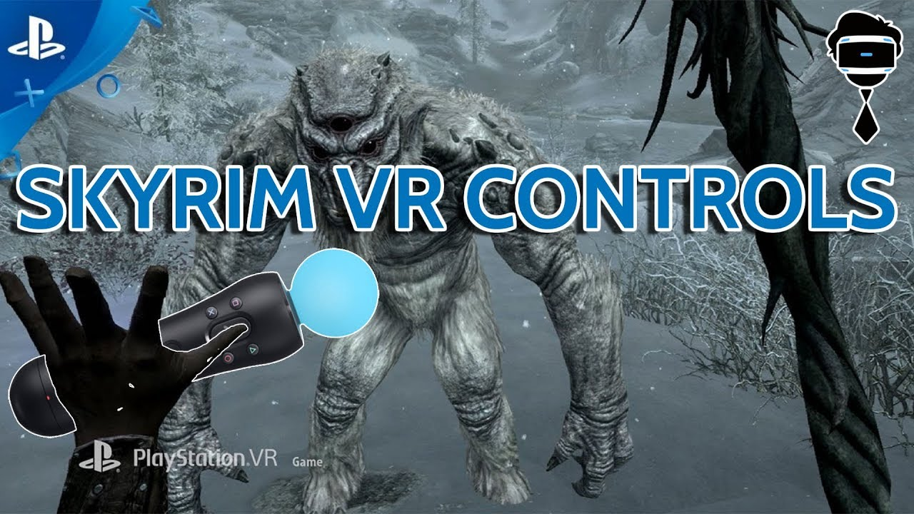 Skyrim VR Full Locomotion Controls Explained!!! Oh & Farpoint has 15 New  Weapons Coming