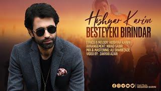 Hoshyar Karim - Besteyekî Birîndar | هوشیار کەریم - بەستەیەکی بریندار