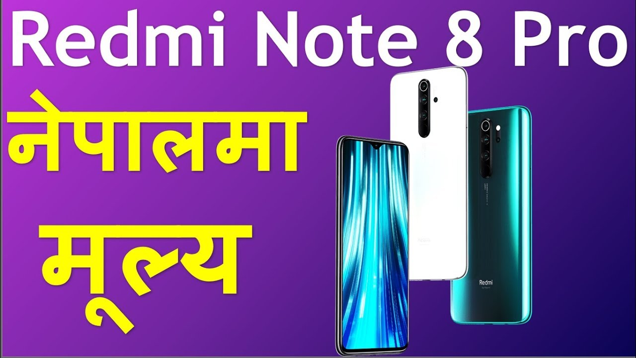 Redmi Note 8 Pro Launch Date Specifications Feature And Price In Nepal Redmi Note Pro 8 Price In Nep Youtube