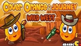 Cover Orange: Journey Wild West Walkthrough