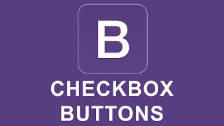 Bootstrap 4 Tutorial 14 - Checkbox Buttons thumbnail