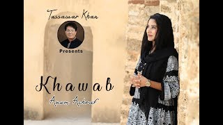 Khawab by Anum Khan II Khokhar Studio