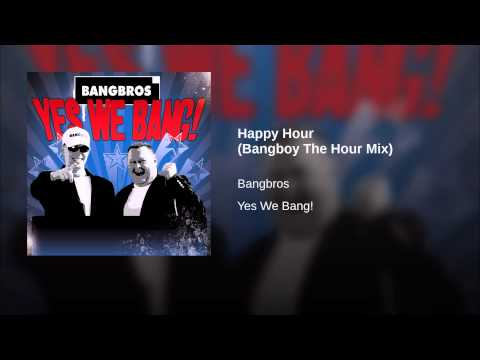 Happy Hour (Bangboy The Hour Mix)