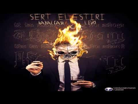 HaYaLCasH & Lewo - Sert Eleştiri (Değişir Roller) 2015 YeNii