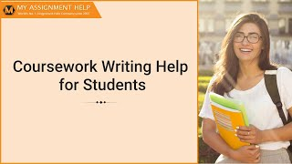 Coursework Writing Help for all UK, USA & Australia College Students -Myassignmenthelp.com(, 2014-02-19T12:09:12.000Z)