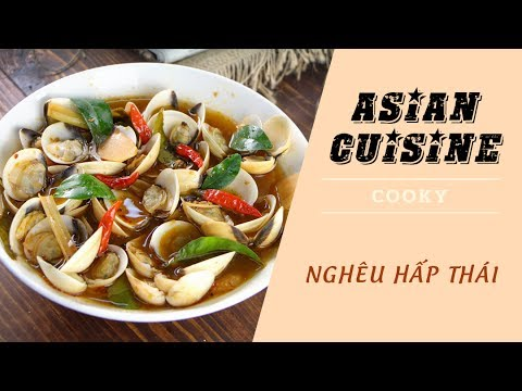 Cách nấu Nghêu hấp Thái - Cooky TV