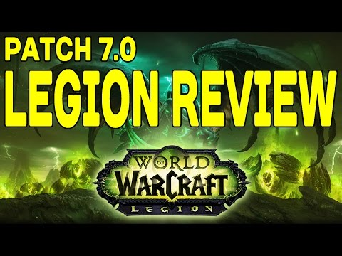 LEGION REVIEW: Patch 7.0 Full Review !!