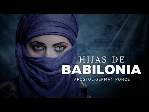 Apóstol German Ponce | Hijas De Babilonia