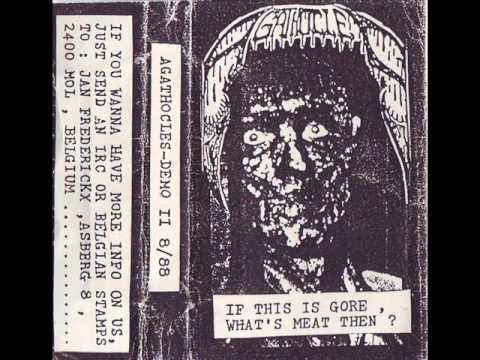 Agathocles  If This Is Gore, Whats Meat Then? 1988