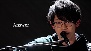 川崎鷹也-Answer【YouTubeLIVE ver.】