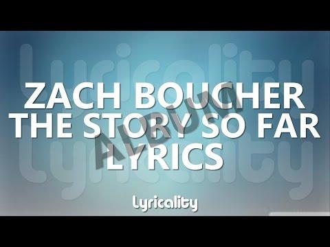 Zach Boucher - The Story So Far FULL ALBUM Lyrics | @lyricalitymusic