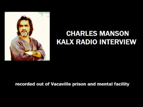 Charles Manson Interview with KALX Radio (Complete)