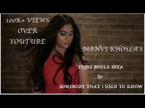 TUJHE BHULA DIYA - Cover by MANVI KHOSLA