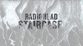 Radiohead - Staircase (K Armstrong Remix)