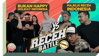 RECEH BATTLE : MAJELIS RECEH INDONESIA VS BUKAN HHI