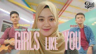 Girls Like You (Muslim Version)   Cover by Dodi Hidayatullah ft. Dnanda