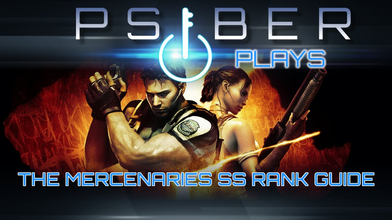 Resident Evil 5 - Mercenaries How To Get SS Rank Guide