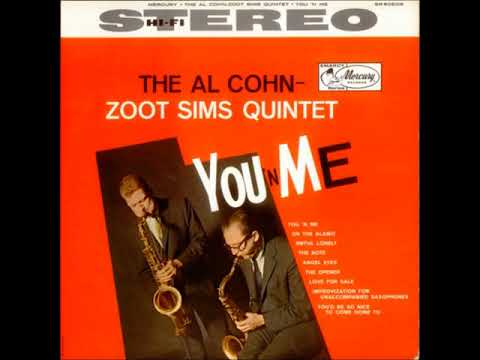 Al Cohn & Zoot Sims Quintet -  You 'n' Me ( Full Album )